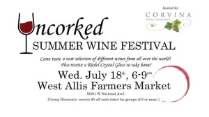 Uncorked Summer Wine Festival Image Wed July 17 2018